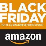 Black Friday Amazon: tutte le offerte ed i migliori sconti - tecnouser.net